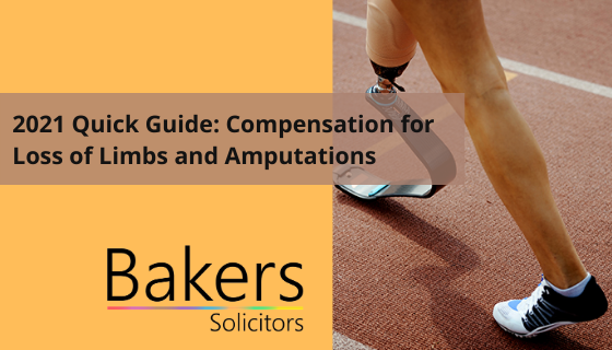 2021 Quick Guide: Compensation for Loss of Limbs and Amputations